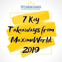 Key Takeaways from MaximoWorld 2019