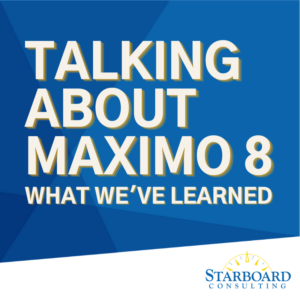 Talking About Maximo 8